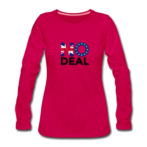 No Deal - Women's Premium Longsleeve Shirt