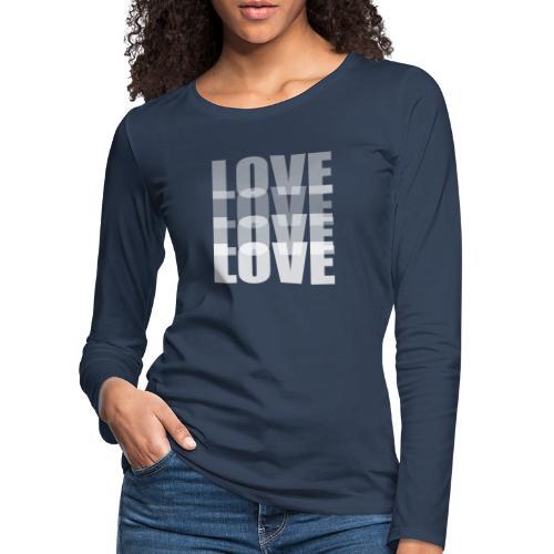 Love - Camiseta de manga larga premium mujer