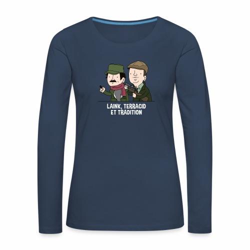 Laink, Terracid et Tradition - T-shirt manches longues Premium Femme