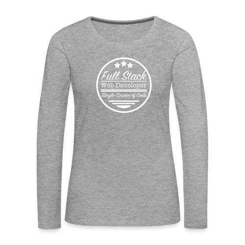 Full Stack Web Developer - Women's Premium Longsleeve Shirt