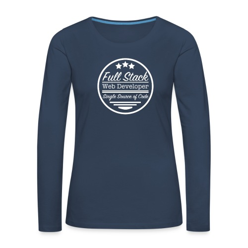 Full Stack Web Developer - Women's Premium Longsleeve Shirt