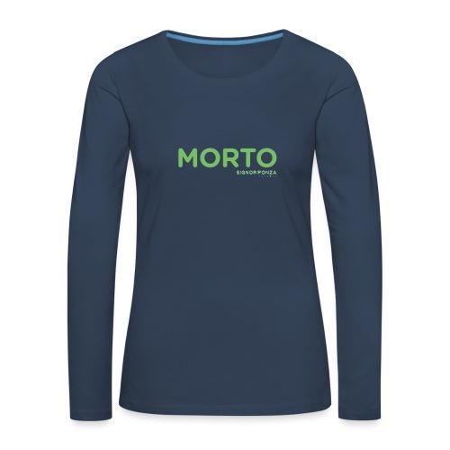 MORTO - Maglietta Premium a manica lunga da donna