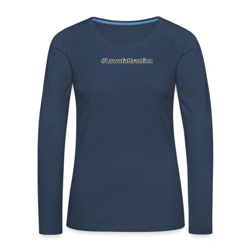 hashtag lawofattraction - T-shirt manches longues Premium Femme