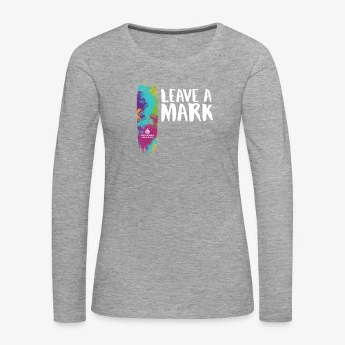 Leave a mark - Women's Premium Longsleeve Shirt