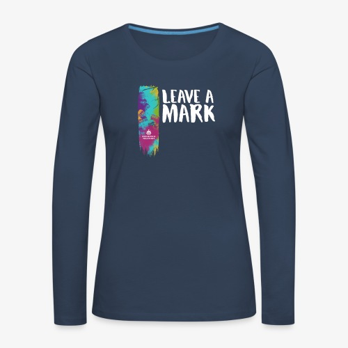 Leave a mark - Women's Premium Longsleeve Shirt