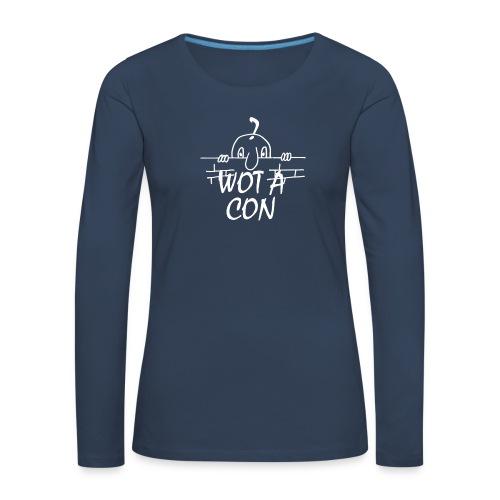 WOT A CON - Women's Premium Longsleeve Shirt