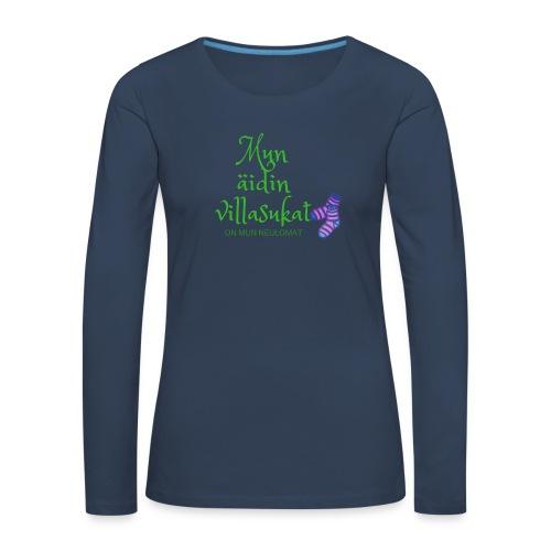 Mun äidin villasukat on mun neulomat - Women's Premium Longsleeve Shirt