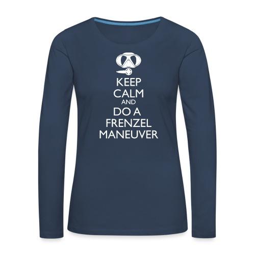 Keep calm and Frenzel - Frauen Premium Langarmshirt