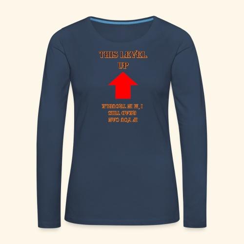 Level Trouble Geschenk - Frauen Premium Langarmshirt