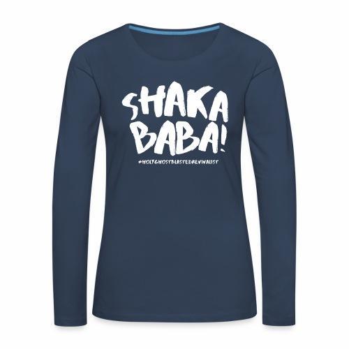 shaka - Naisten premium pitkähihainen t-paita