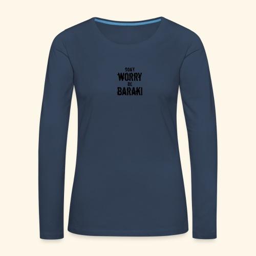 Be Baraki (Noir) - T-shirt manches longues Premium Femme