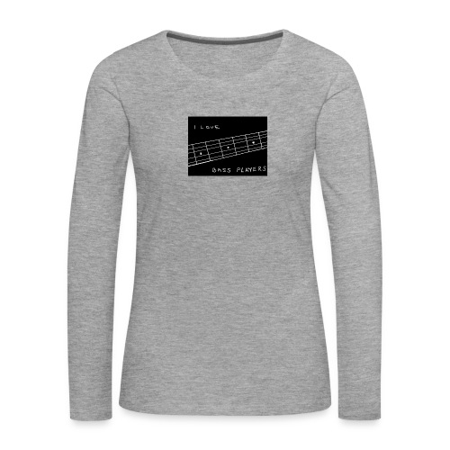 I Love Bass Players - Women's Premium Longsleeve Shirt