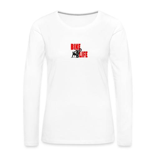 KEEP IT BIKELIFE - Women's Premium Longsleeve Shirt