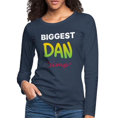 We all simp for Dan - Dame premium T-shirt med lange ærmer