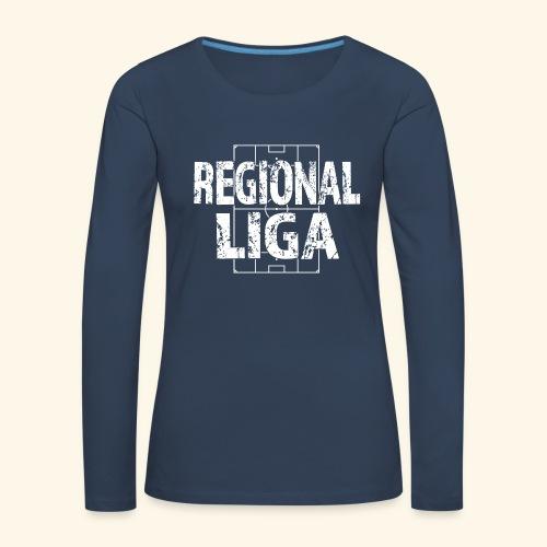 REGIONALLIGA im Fußballfeld - Frauen Premium Langarmshirt
