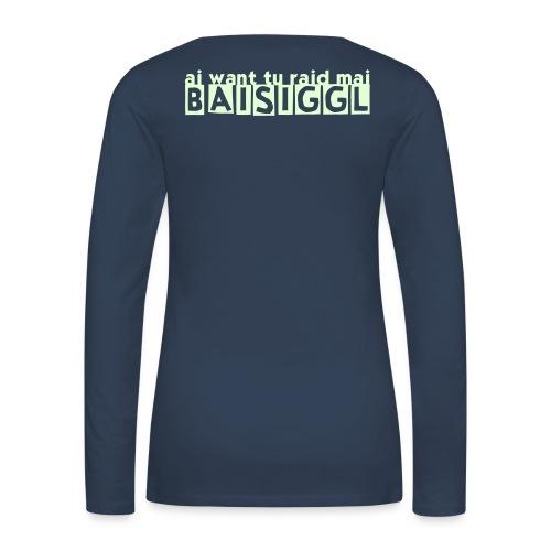 BAISIGGL - Frauen Premium Langarmshirt