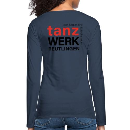 Tanzwerk - Standard - schwarz - Frauen Premium Langarmshirt