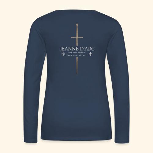 Jeanne d arc - Frauen Premium Langarmshirt