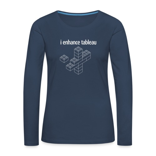 I Enhance Tableau - Women's Premium Longsleeve Shirt