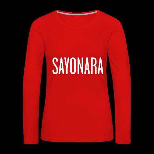 sayonara - Maglietta Premium a manica lunga da donna