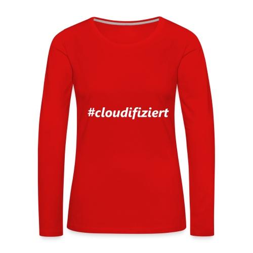 #Cloudifiziert white - Frauen Premium Langarmshirt