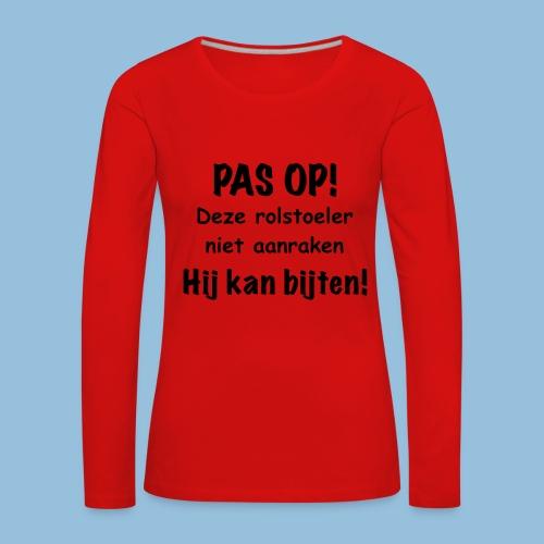 Pasop2 - Vrouwen Premium shirt met lange mouwen