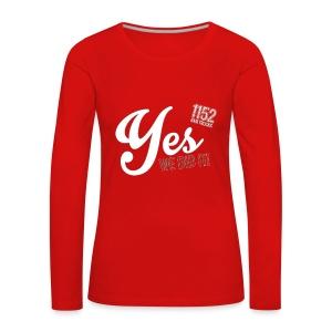 YES_1152w - Frauen Premium Langarmshirt