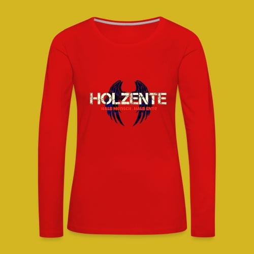 HolzEnte - Frauen Premium Langarmshirt