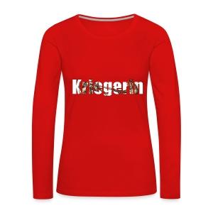 kriegerin - Frauen Premium Langarmshirt