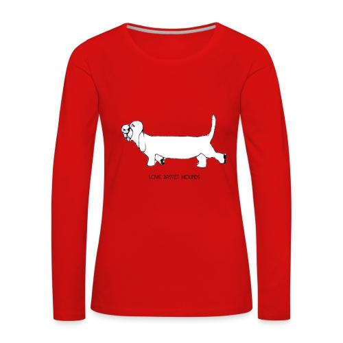Love basset hounds - Dame premium T-shirt med lange ærmer