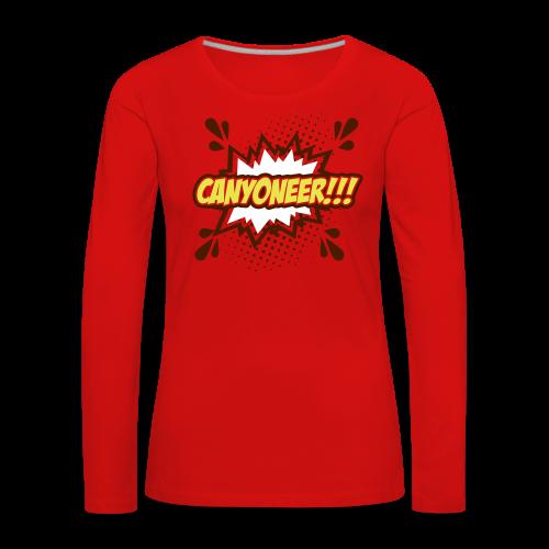 Canyoneer!!! - Frauen Premium Langarmshirt