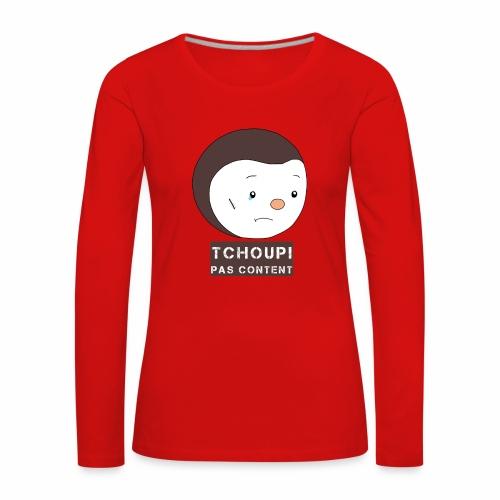 Tchoupi pas content ! - T-shirt manches longues Premium Femme