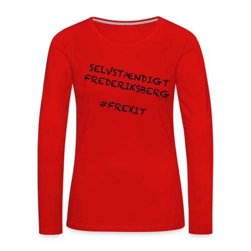 Selvstændigt Frederiksberg #FREXIT - Dame premium T-shirt med lange ærmer