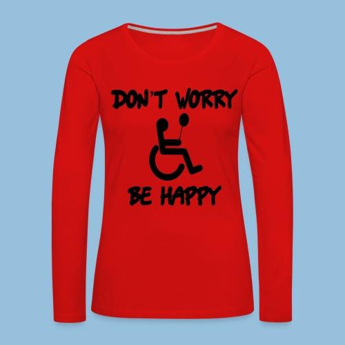 dontworry - Vrouwen Premium shirt met lange mouwen