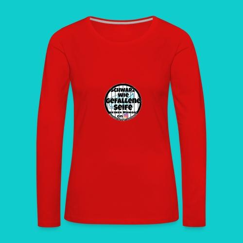 SchwarzwiegefalleneSeife - Frauen Premium Langarmshirt