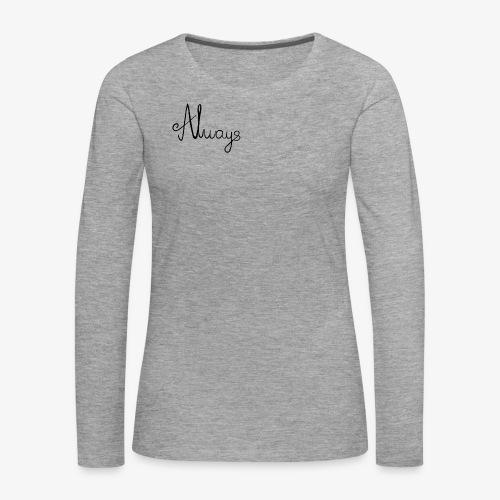 Always - Dame premium T-shirt med lange ærmer