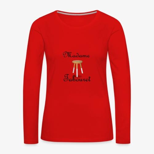 Madame tabouret Noir - T-shirt manches longues Premium Femme