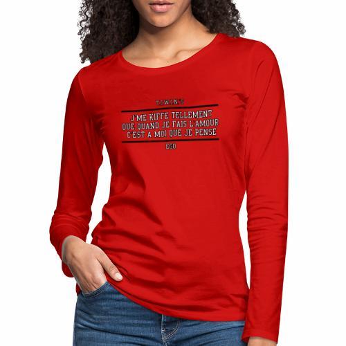 J'ME KIFFE TELLEMENT BORDURE NOIRE - T-shirt manches longues Premium Femme
