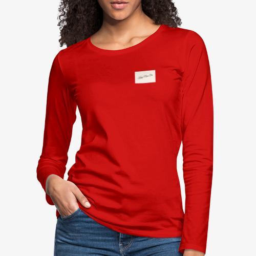Kings Never Die - Women's Premium Longsleeve Shirt