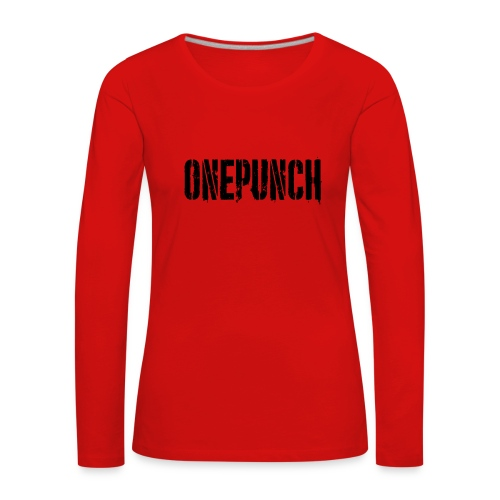 Boxing Boxing Martial Arts mma tshirt one punch - Women's Premium Longsleeve Shirt