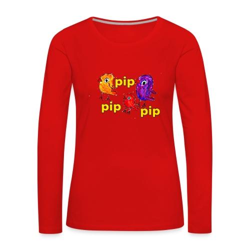3er original pip pip pip gelb - Frauen Premium Langarmshirt