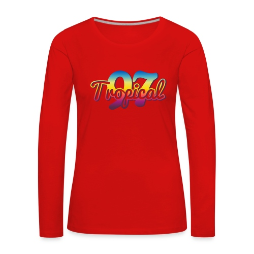 97 TROPICAL FAMILY - T-shirt manches longues Premium Femme