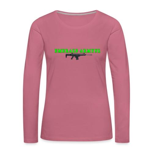 EMERALDARMYNL LETTERS! - Vrouwen Premium shirt met lange mouwen
