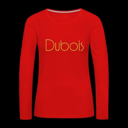 Dubois - Vrouwen Premium shirt met lange mouwen