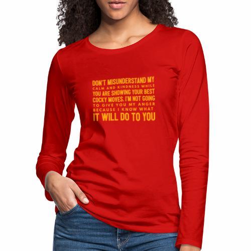 confidence - Dame premium T-shirt med lange ærmer