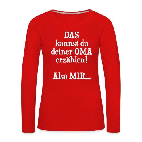 Oma Geburtstag Weihnachten Geschenk Enkel Spruch - Frauen Premium Langarmshirt