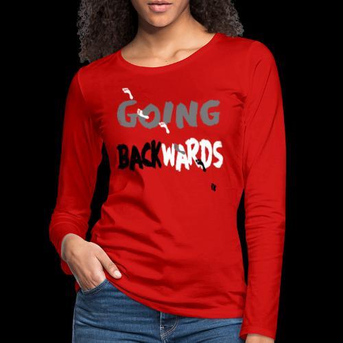 goin'backwards - Frauen Premium Langarmshirt