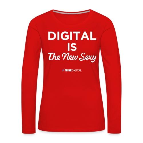 Digital is the New Sexy - Maglietta Premium a manica lunga da donna