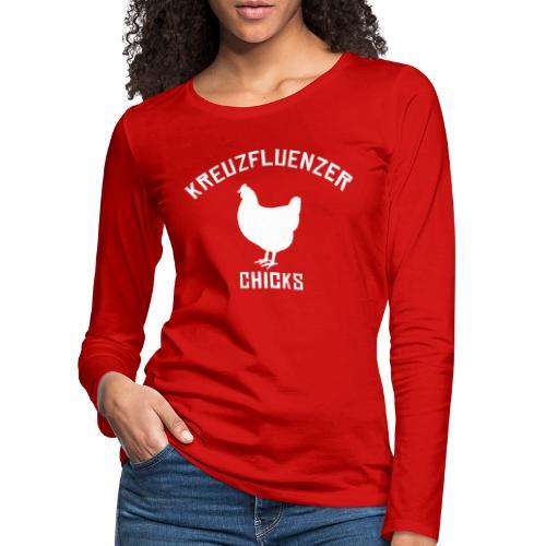 Kreuzfluenzer Chicks WHITE - Frauen Premium Langarmshirt