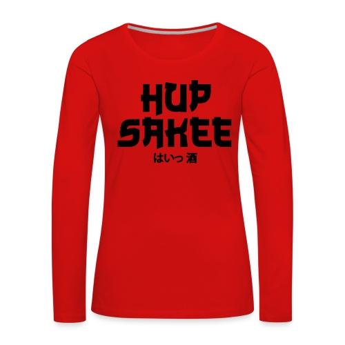 Hup Sakee - Vrouwen Premium shirt met lange mouwen